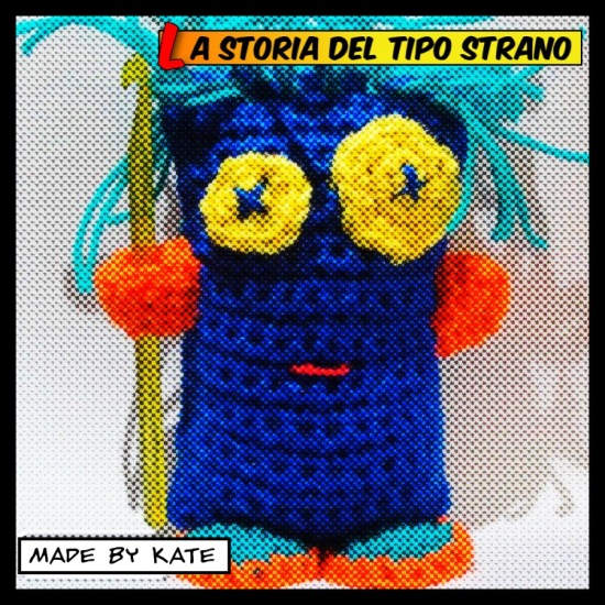 Il Tipo Strano | Made by Kate | Crochet | Amigurumi